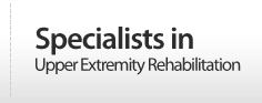 Specialists in Upper Extremity Rehabilitation